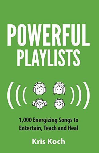Powerful Playlists