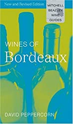 Wines of Bordeaux (Mitchell Beazley Wine Guide to the Wines of Bordeaux)