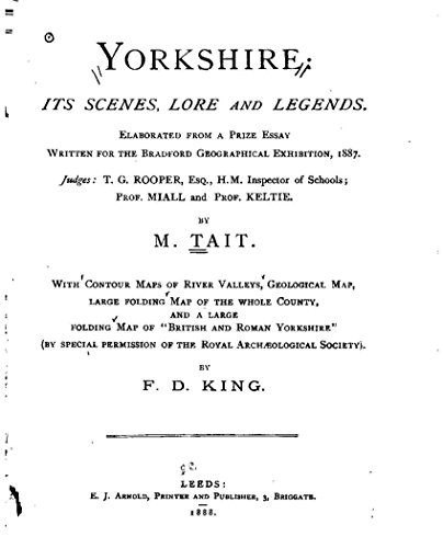 Fd Antique (Yorkshire, Its Scenes, Lore and Legends Elaborated from a Prize Essay)