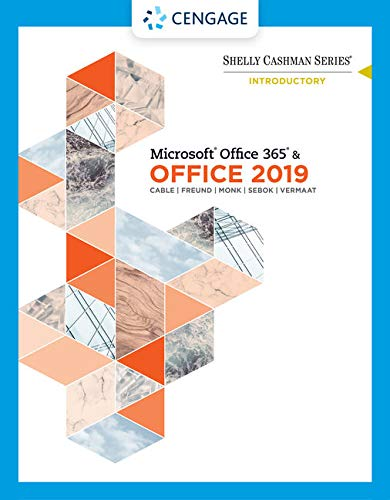 Shelly Cashman Series Microsoft Office 365 & Office 2019 Introductory