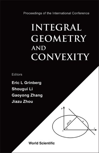 Integral Geometry And Convexity by , World Scientific Pub Co Inc