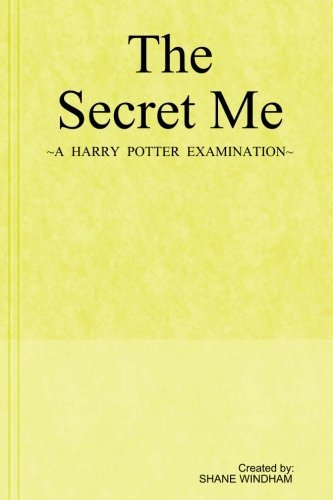 The Secret Me: A Harry Potter Examination – HPB