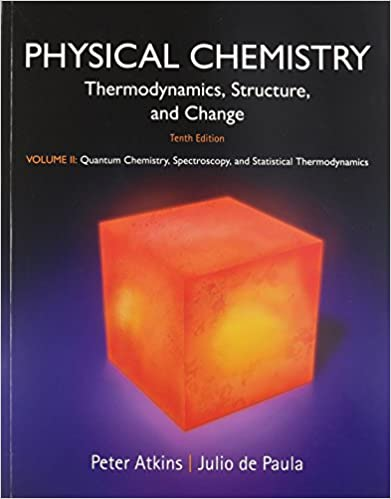 Physical chemistry volume 2 quantum chemistry spectroscopy and physical chemistry volume 2 quantum chemistry spectroscopy and statistical thermodynamics 10th edition fandeluxe Image collections