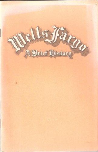 Wells Fargo  A Brief History