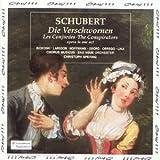 Schubert: Die Verschworenen ~ Les Conjurées (Opéra en un acte)