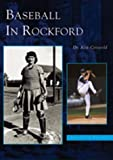 Baseball in Rockford by Kenneth Griswold front cover