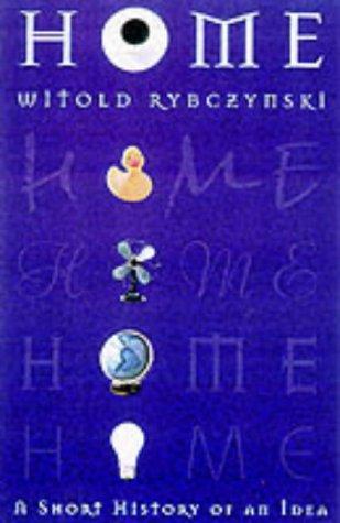 Home : A Short History of an Idea PDF