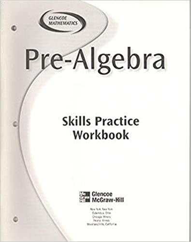 Pre-Algebra, Skills Practice Workbook: McGraw-Hill Education ...