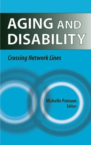 Aging and Disability: Crossing Network Lines