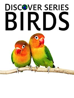 Birds (Discover Series) by [Publishing, Xist]