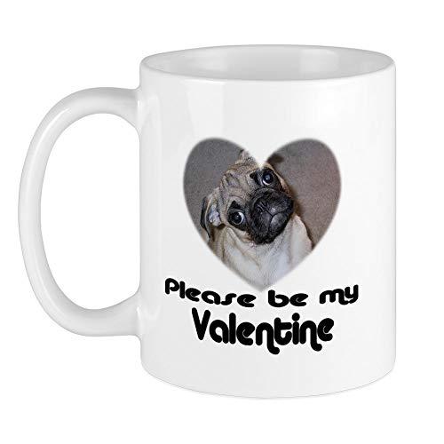 CafePress BE MY VALENTINE (PUG) Mug Unique Coffee Mug, Coffee Cup