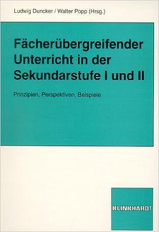 Fächerübergreifender Unterricht in der Sekundarstufe I und II ...