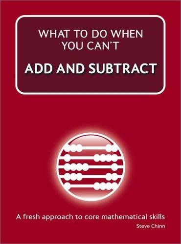 Read Online What to Do When You Can't Add and Subtract pdf