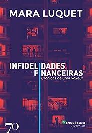 Infidelidades Financeiras - Edição Exclusiva Amazon - Autografada Pelo Autor