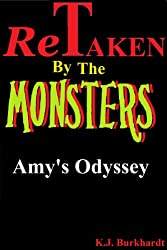 ReTaken by the Monsters: Amy's Odyssey