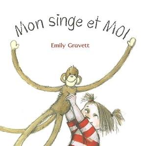 "Afficher ""Mon singe et moi"""