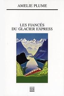 Les fiancés du Glacier Express, Plume, Amélie