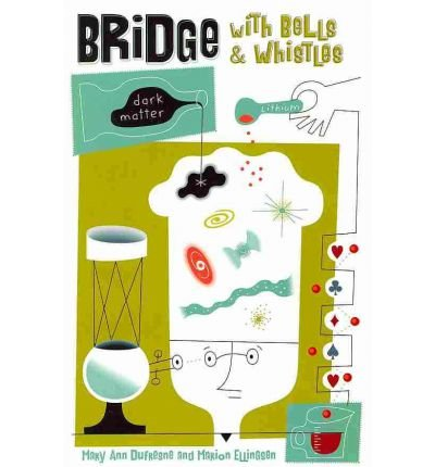 Bridge with Bells & Whistles (Paperback) - Common