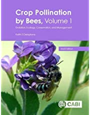 Crop Pollination by Bees: Evolution, Ecology, Conservation, and Management