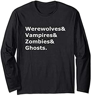 Werewolves Vampires Zombies & Ghosts Long Sleeve T-shirt | Size S - 5XL