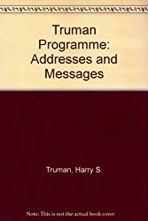 Truman Programme: Addresses and Messages