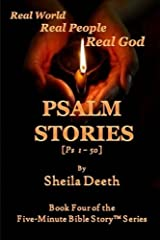 Psalm Stories: Psalms 1-50 (Five-Minute Bible Story Series) (Volume 4) Paperback