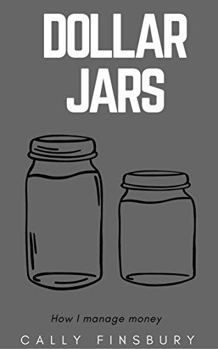 amazon com dollar jars how i manage my money financial