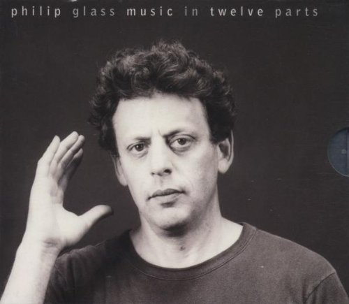 Glass: Music in Twelve Parts by Nonesuch