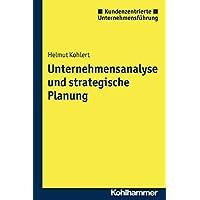 Unternehmensanalyse und strategische Planung (Kundenzentrierte Unternehmensführung)