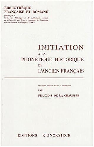 Livres gratuits Initiation a la phonetique historique de l'ancien français pdf epub