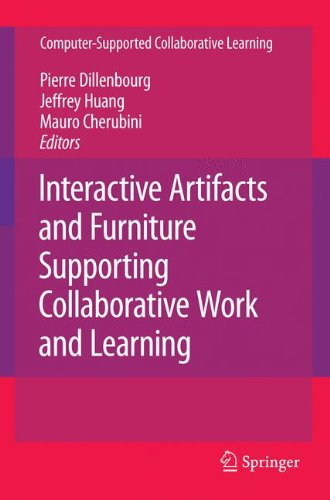 Interactive Artifacts and Furniture Supporting Collaborative Work and Learning (Computer-Supported Collaborative Learning Series)