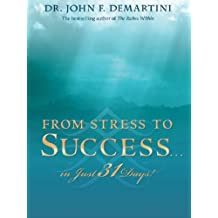 From Stress to Success...in Just 31 Days!