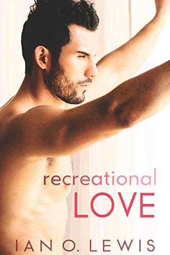 Recreational Love (The Boys of Oregon Hill Book 2)