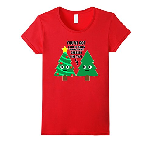 Womens Got A Lot of Balls Dressed LIke That Christmas Tree Shirt Small Red