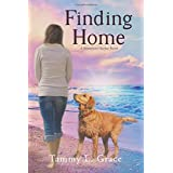 Finding Home: A Hometown Harbor Novel (Volume 1)