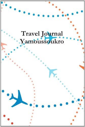 Travel Journal Yamoussoukro