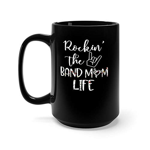 Rockin' The Band Mom Life 15 oz Black Ceramic Unique Coffee Tea Mug Anniversary Gift Mug For Men Women]()