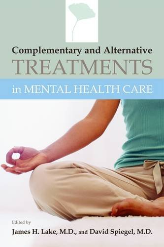Complementary And Alternative Treatments in Mental Health Care by Brand: American Psychiatric Publishing