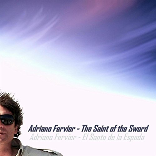 The Saint of the Sword [Explicit]