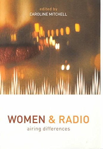 [(Women and Radio : Airing Differences)] [Introduction by Anne Carfe ] published on (May, 2001) por Anne Carfe