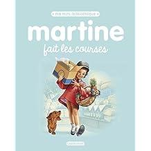 MARTINE FAIT LES COURSES N.É. 2017 T.03           17