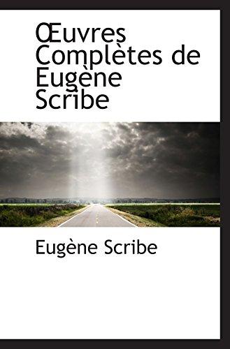 uvres Complètes de Eugène Scribe