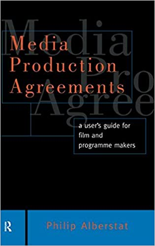 Media production agreements a users guide for film and programme media production agreements a users guide for film and programme makers blueprint 1st edition malvernweather Image collections