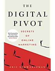 The Digital Pivot: Secrets of Online Marketing