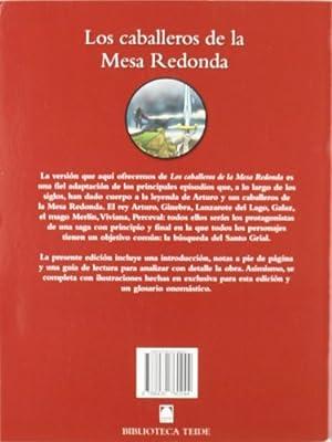 Los caballeros de la Mesa Redonda Biblioteca Teide - 9788430760244: 10: Amazon.es: Fortuny Giné, Joan Baptista, Martí Raüll, Salvador, López García, José Ramón, Isis Art Studio - Chromic Studio, Jofresa, S., Fortuny