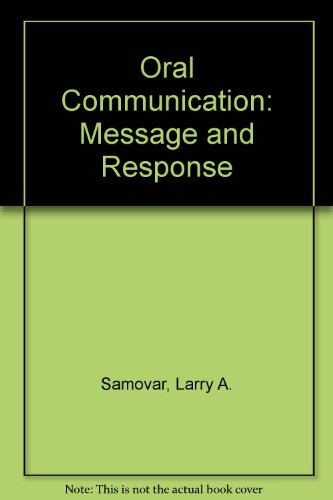 Oral Communication: Message and Response