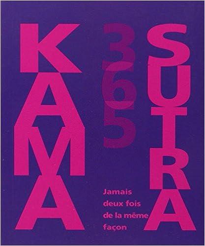 Téléchargement Kama sutra 365 : Jamais deux fois de la même façon pdf, epub