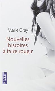 Nouvelles histoires à faire rougir, Gray, Marie