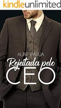 Rejeitada pelo CEO