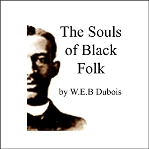 The Souls of Black Folk Audiobook